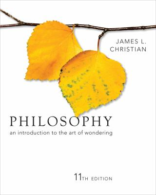 Philosophy: An Introduction to the Art of Wondering 9781111298081