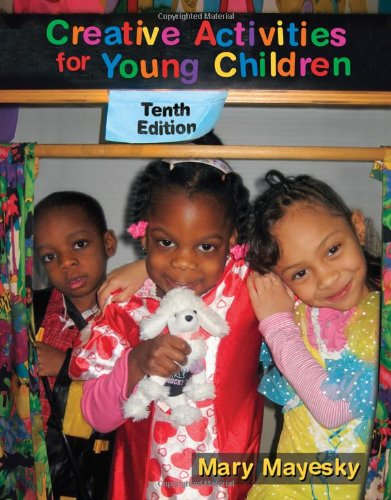 Creative Activities for Young Children 9781111298098