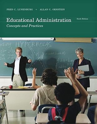 Educational Administration: Concepts and Practices - 6th Edition