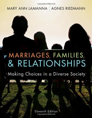 Marriages, Families, and Relationships: Making Choices in a Diverse Society 9781111301545