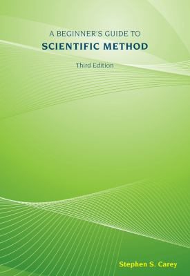 A Beginner's Guide to Scientific Method 9781111305550