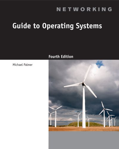 Guide to Operating Systems [With CDROM] 9781111306366