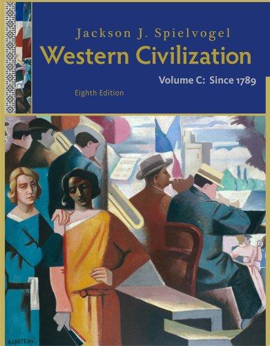 Western Civilization, Volume C: Since 1789 9781111342166