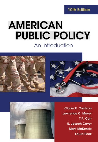 American Public Policy: An Introduction 9781111342883