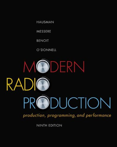 Modern Radio Production: Production, Programming, and Performance 9781111344399