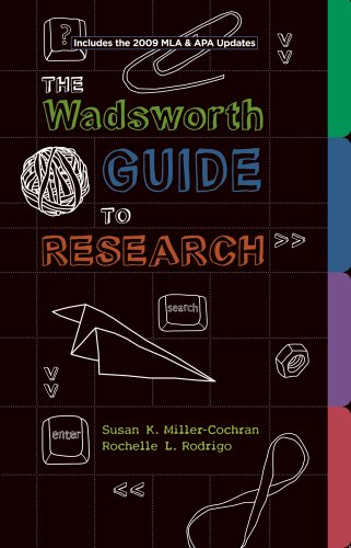 The Wadsworth Guide to Research - Miller-Cochran, Susan K. / Rodrigo, Rochelle L.