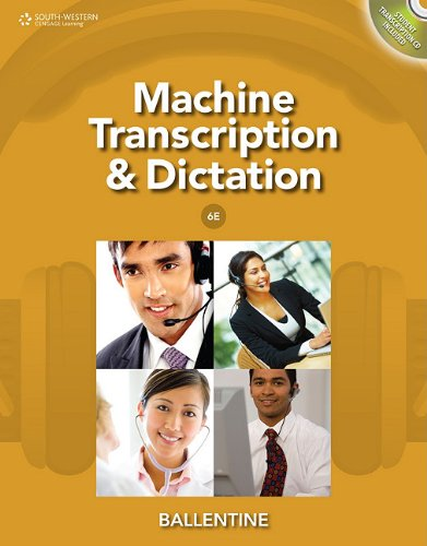 Machine Transcription and Dictation [With CDROM] 9781111425449