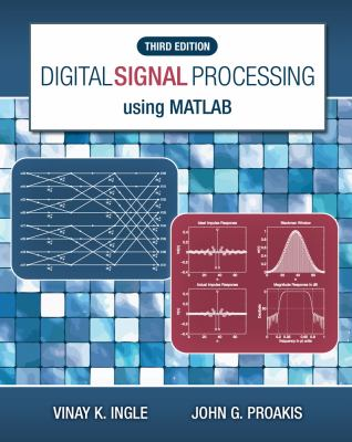 Digital Signal Processing Using MATLAB 9781111427375