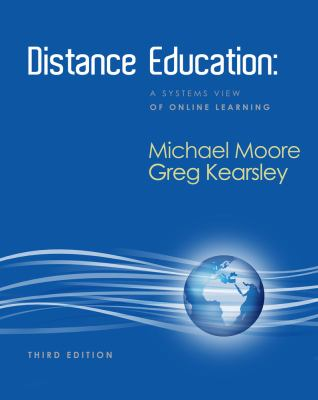 Distance Education: A Systems View of Online Learning - 3rd Edition