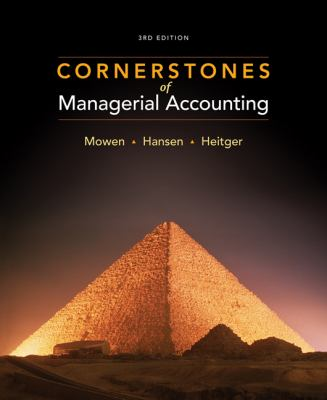Cornerstones of Managerial Accounting 9781111527501