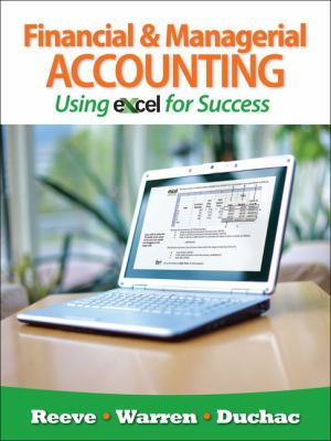 Financial & Managerial Accounting Using Excel for Success 9781111535223