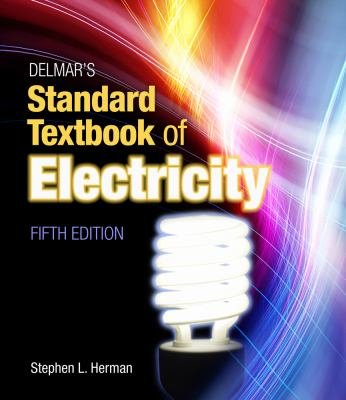 Delmar's Standard Textbook of Electricity 9781111539153