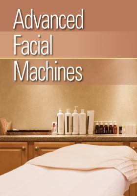 Advanced Facial Machines 9781111544492