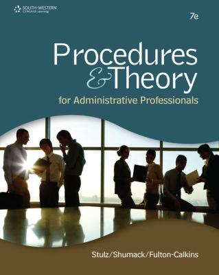Procedures & Theory for Administrative Professionals - 7th Edition