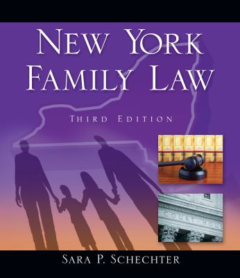 New York Family Law - 3rd Edition