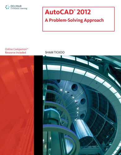 AutoCAD 2012: A Problem-Solving Approach 9781111648503