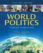 World Politics: Trend and Transformation, 2012 - 2013 Edition 9781111830069