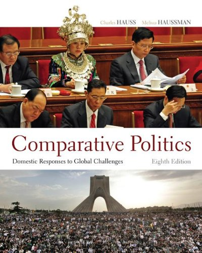 Comparative Politics: Domestic Responses to Global Challenges 9781111832551