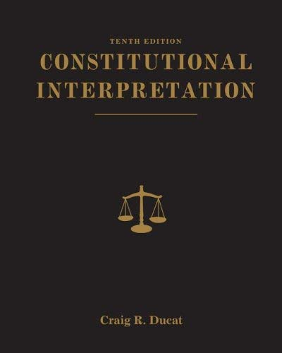 Constitutional Interpretation 9781111832988