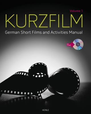 Kurzfilm, Volume 1: German Short Films and Activities Manual [With DVD] 9781111833978