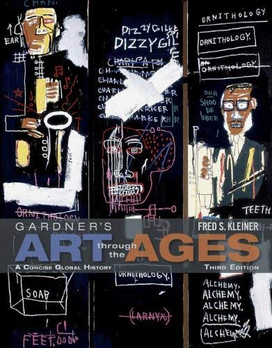 Gardner's Art Through the Ages: A Concise Global History [With Access Code] 9781111840723