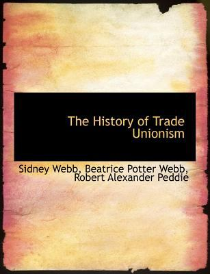 The History of Trade Unionism 9781115553971