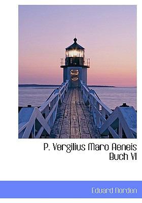 P. Vergilius Maro Aeneis Buch VI 9781117649320