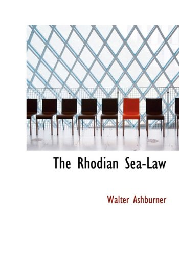 The Rhodian Sea-Law 9781117737539
