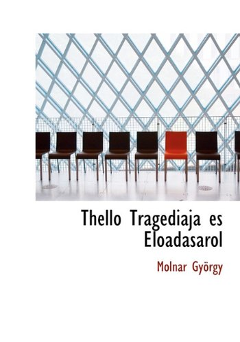 Thello Tragediaja Es Eloadasarol 9781117793931
