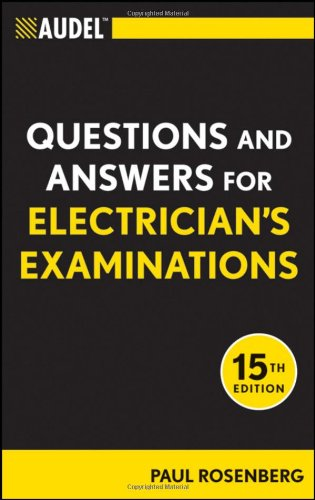 Audel Questions and Answers for Electrician's Examinations 9781118003886