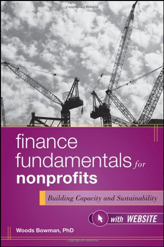 Finance Fundamentals for Nonprofits: Building Capacity and Sustainability