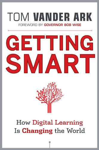 Getting Smart: How Digital Learning Is Changing the World 9781118007235