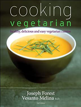 Cooking Vegetarian: Healthy, Delicious and Easy Vegetarian Cuisine 9781118007624