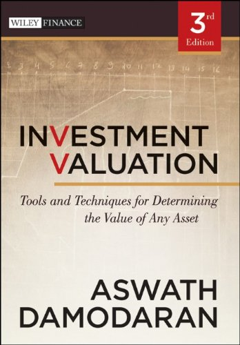 Investment Valuation: Tools and Techniques for Determining the Value of Any Asset 9781118011522