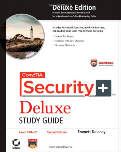 CompTIA Security+ Deluxe Study Guide: Exam SY0-301 [With CDROM] 9781118014745