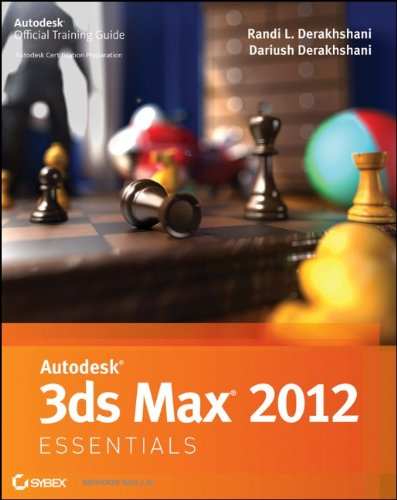 Autodesk 3DS Max 2012 Essentials 9781118016756