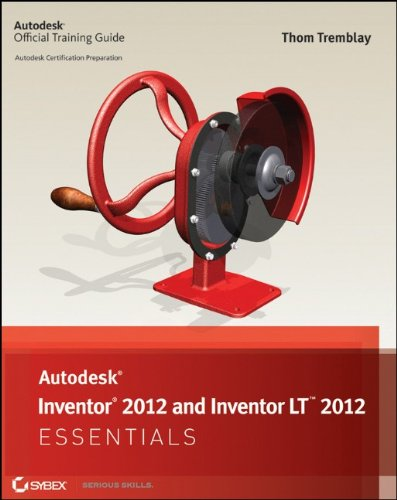 Autodesk Inventor 2012 and Inventor LT 2012 Essentials 9781118016800