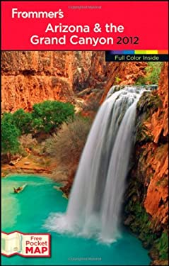 Frommer's Arizona & the Grand Canyon [With Pocket Map]