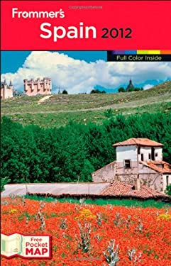 Frommer's Spain [With Map] 9781118017296
