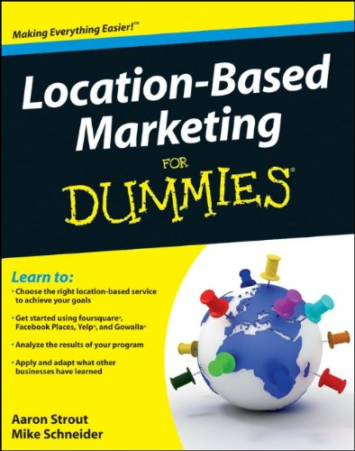Location Based Marketing for Dummies 9781118022498