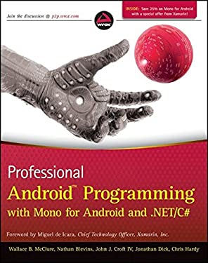 Professional Android Programming with Mono for Android and .Net/C# 9781118026434