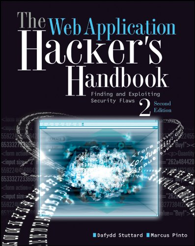 The Web Application Hacker's Handbook: Finding and Exploiting Security Flaws 9781118026472