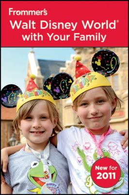 Frommer's Walt Disney World with Your Family, 4th Edition Custom Target One-Spot 2011 9781118027561