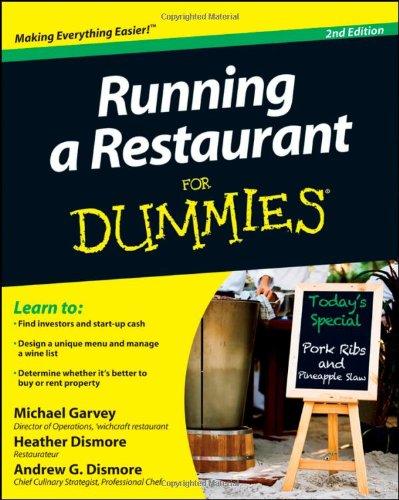 Running a Restaurant for Dummies 9781118027929