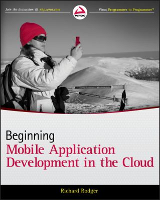 Beginning Mobile Application Development in the Cloud 9781118034699