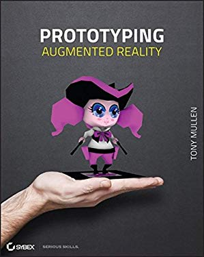 Prototyping Augmented Reality 9781118036631