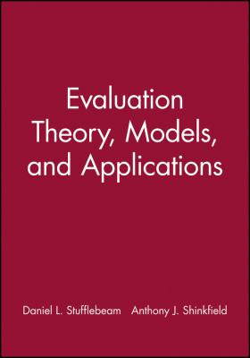 Evaluation Theory, Models, and Applications 9781118063187