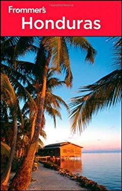 Frommer's Honduras 9781118072752