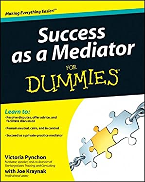 Success as a Mediator for Dummies 9781118078624