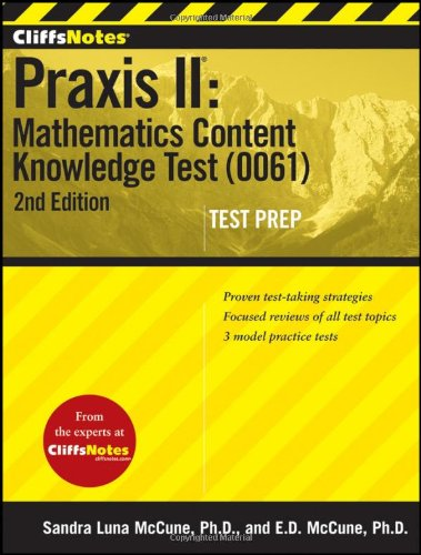 Cliffsnotes Praxis II: Mathematics Content Knowledge Test (0061) 9781118085554